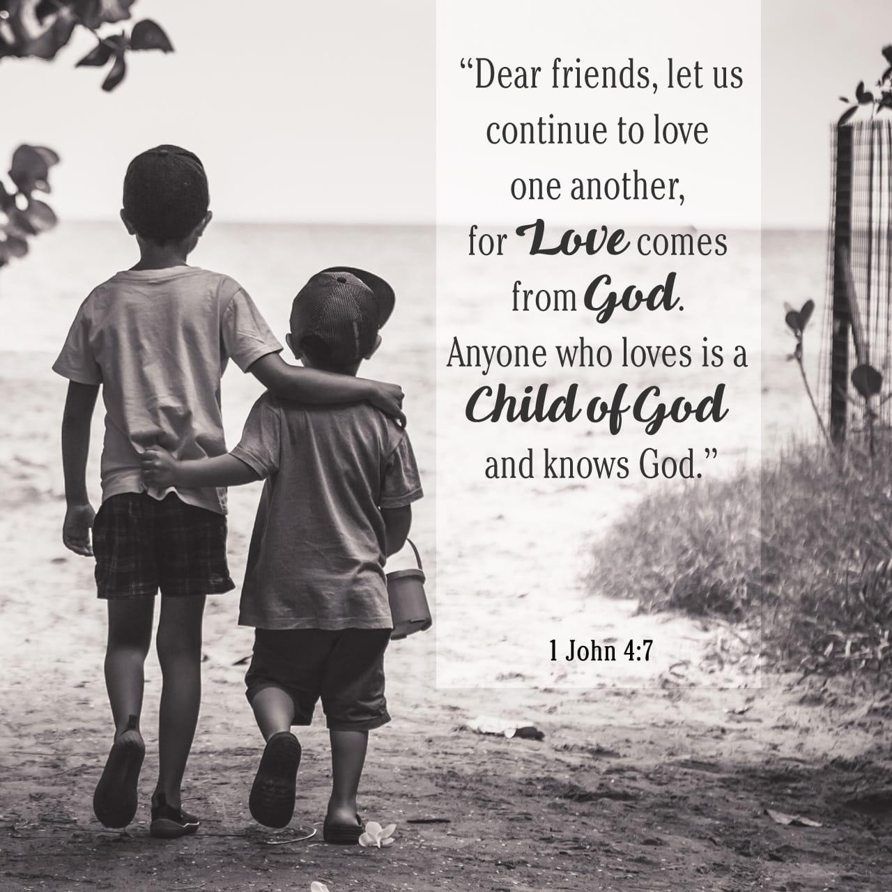 1 João 4:7-10 Amados, amemos uns aos outros, pois o amor procede de Deus. Aquele que ama é nascido de Deus e conhece a Deus. Quem não ama não conhece a Deus, porque Deus é amor. Foi assim que Deus manifestou o seu | Nova Versão Internacional Português (NVI-P)