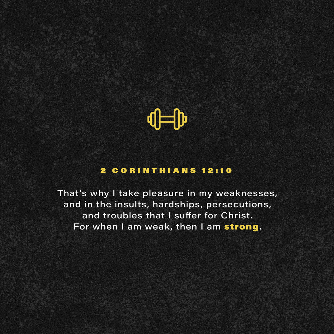 2 Corinthians 12:9-12 And he said unto me, My grace is sufficient for thee: for my strength is made perfect in weakness. Most gladly therefore will I rather glory in my infirmities, that the power of Christ may rest upon m | King James Version (KJV)