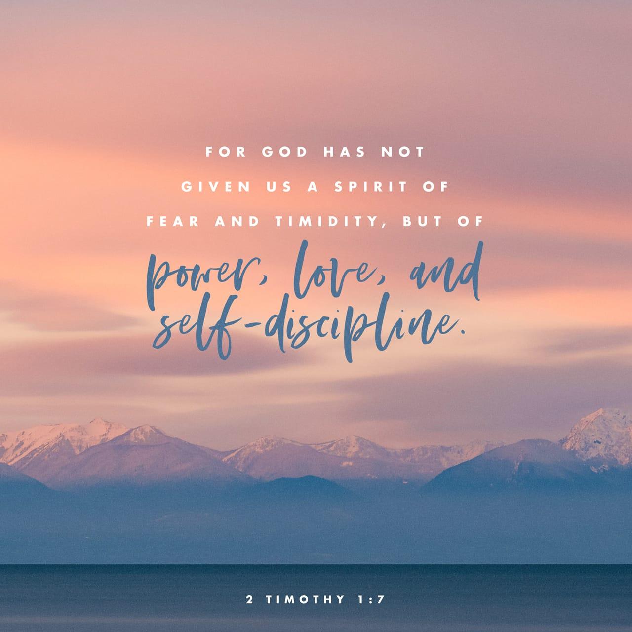 2 Timoteo 1:7 Porque el Espíritu de Dios no nos hace cobardes. Al contrario, nos da poder para amar a los demás, y nos fortalece para que podamos vivir una buena vida cristiana. | Traducción en Lenguaje Actual (TLA)