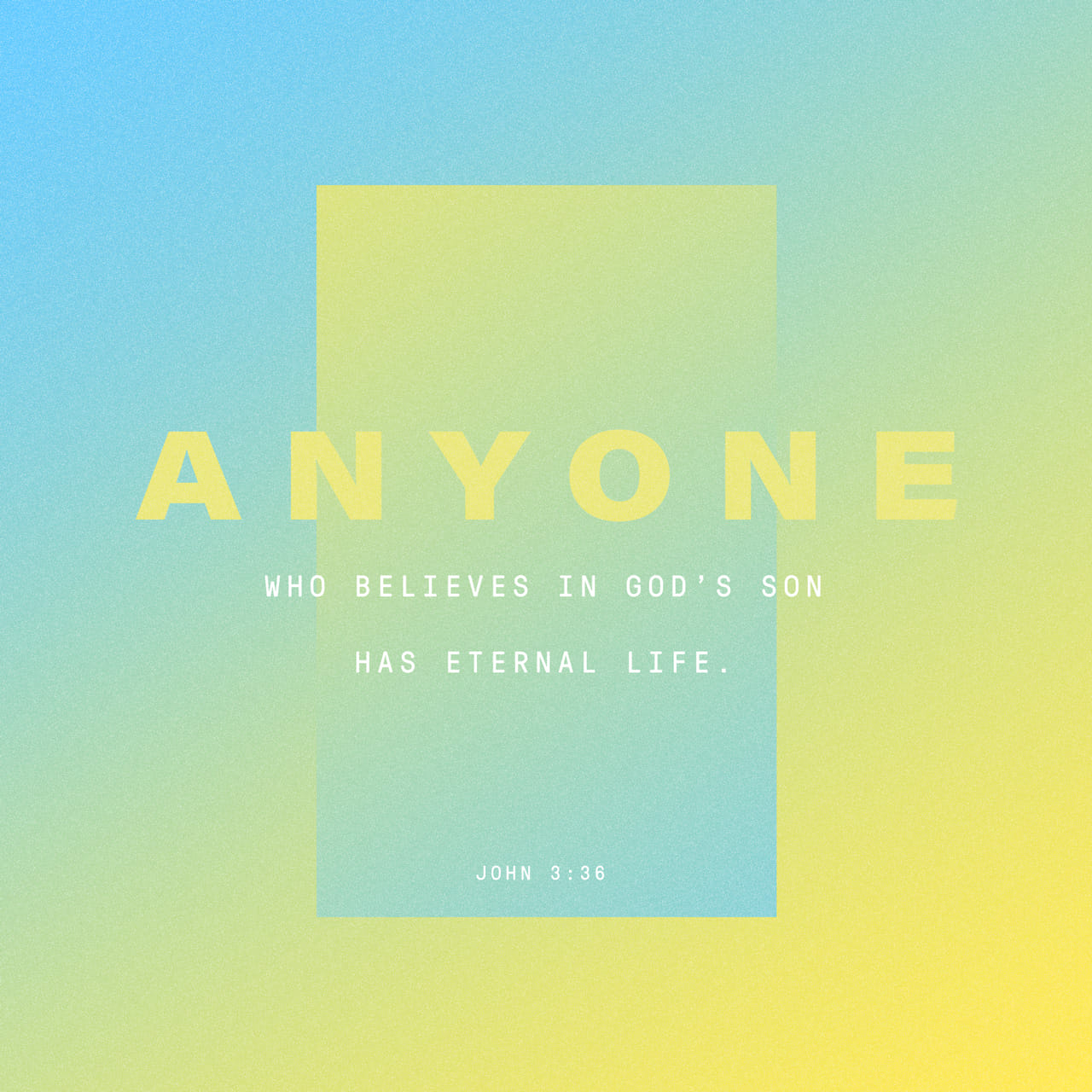 John 3:36 Whoever believes in the Son has eternal life, but whoever rejects the Son will not see life, for God's wrath remains on them. | New International Version (NIV)