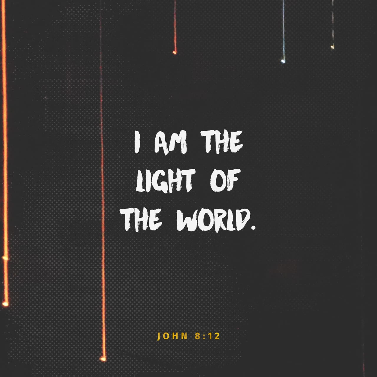 "John 8:12-32 When Jesus spoke again to the people, he said, ""I am the light of the world. Whoever follows me will never walk in darkness, but will have the light of life."" The Pharisees challenged him, ""Here you a 