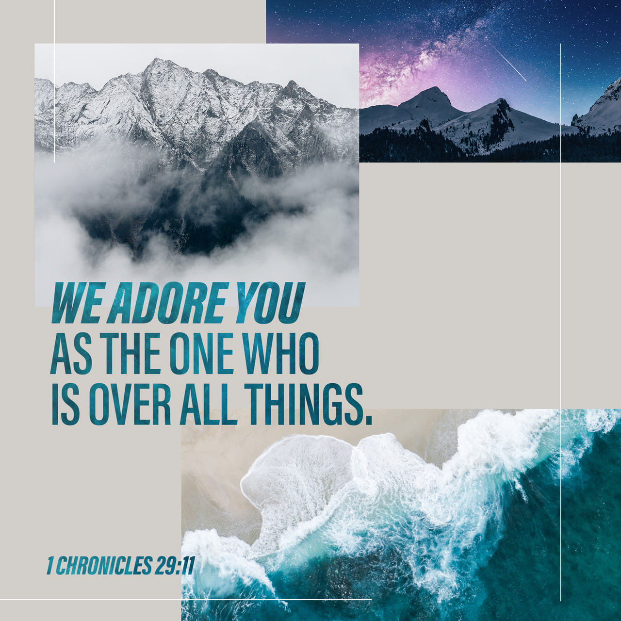1 Chronicles 29:11 Yours, O LORD, is the greatness, the power, the glory, the victory, and the majesty. Everything in the heavens and on earth is yours, O LORD, and this is your kingdom. We adore you as the one who is o | New Living Translation (NLT)