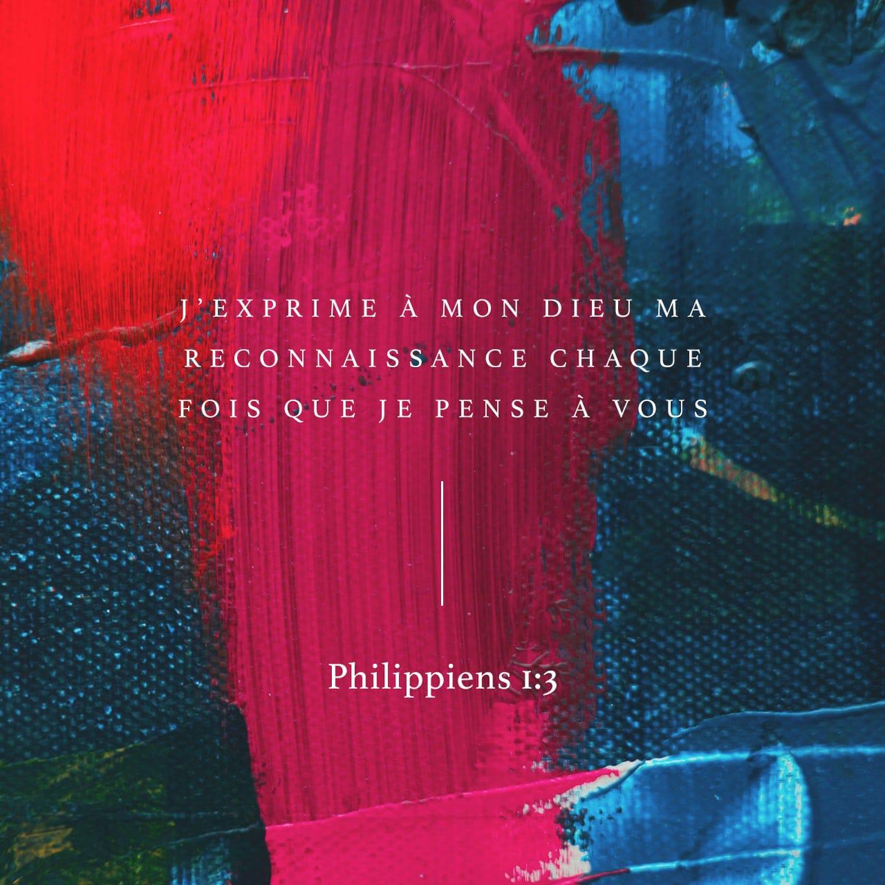 J'exprime à mon Dieu ma reconnaissance chaque fois que je pense à vous - Philippiens 1:3 - Verset illustré