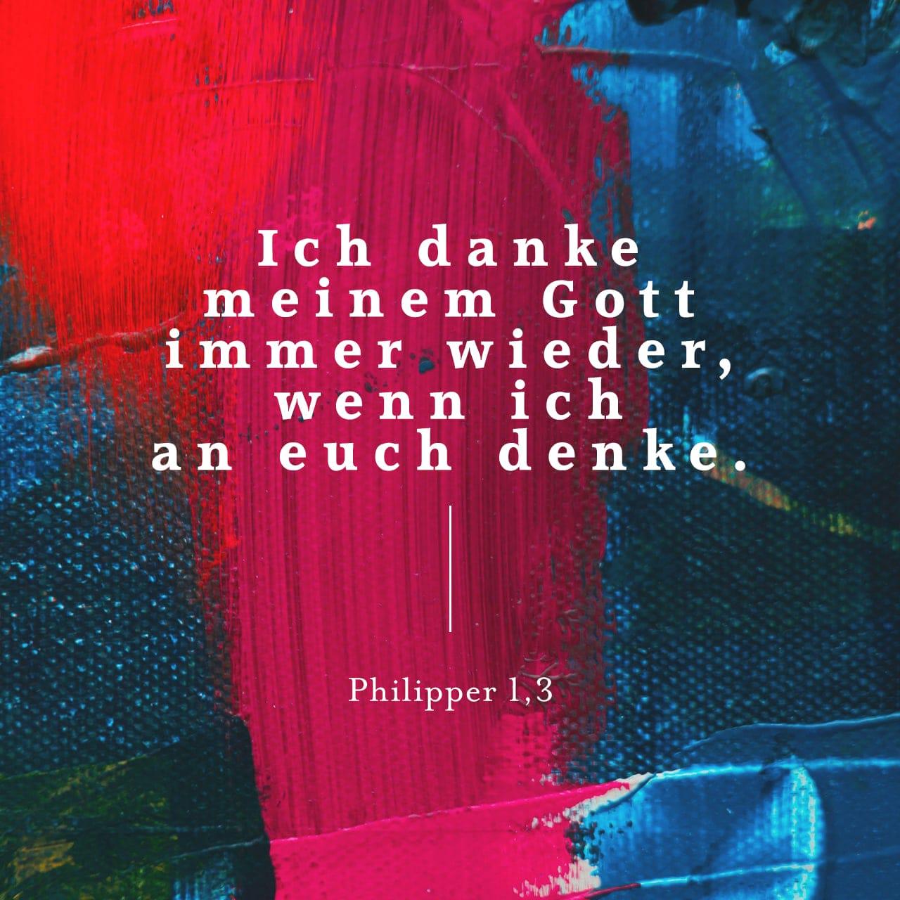 """Versbild für Philipper 1,3 - """"Ich danke meinem Gott immer wieder, wenn ich an euch denke."""""""