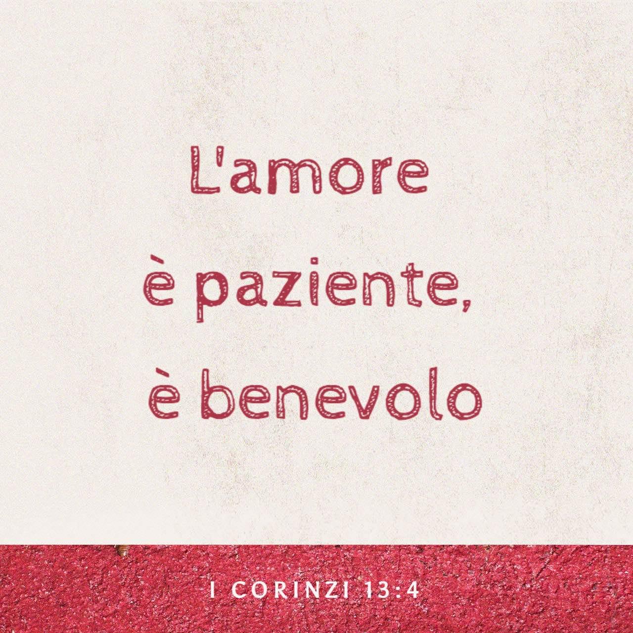 L'amore è paziente, è benevolo - 1 Corinzi 13:4 - Immagine Versetto,