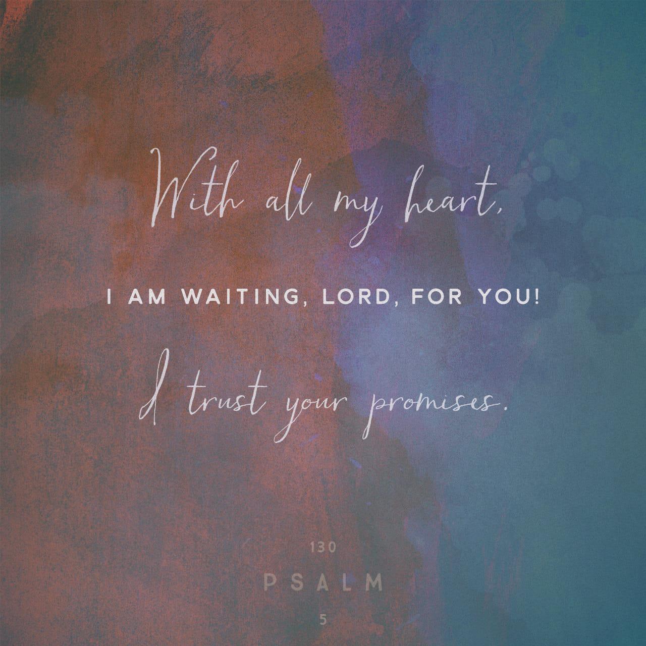 Psalm 130:5-6 NIV