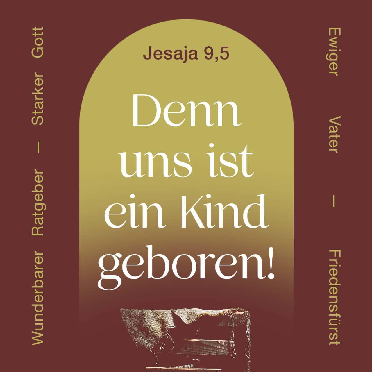 """Versbild für """"Denn uns ist in Kind geboren"""" aus Jesaja 9,5."""