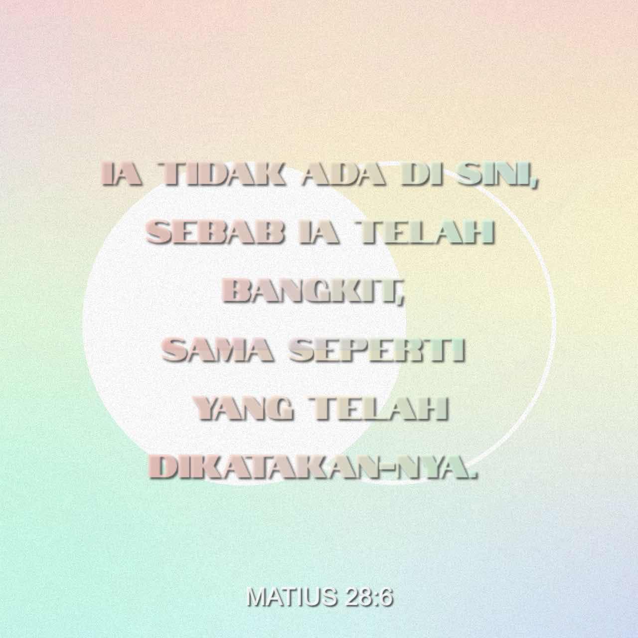 Dia Telah Bangkit - Matius 28:6 - Gambar Ayat