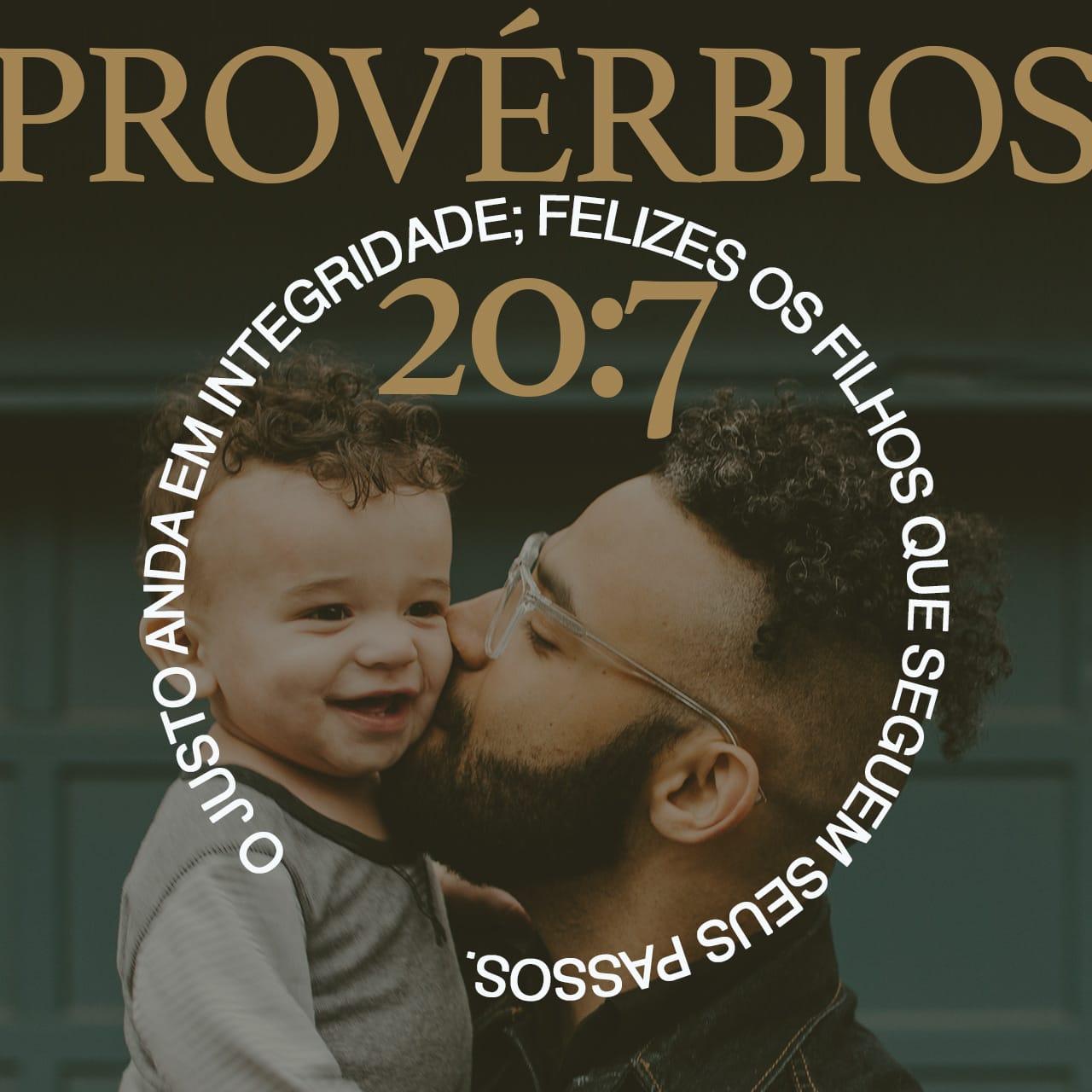 Imagem do Versículo de Provérbios 20:7