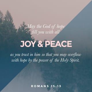 Verse of the Day - Romans 15:13 (KJV) | The Bible App
