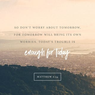 Image result for dont worry about tomorrow