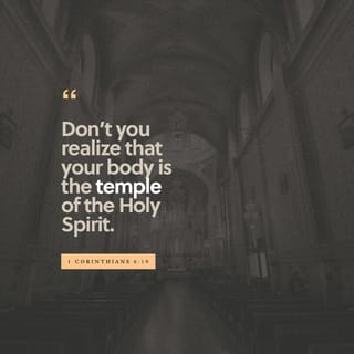 1 Corinthians 6:19-20 What? know ye not that your body is