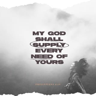Philippians 4:19 But my God shall supply all your need