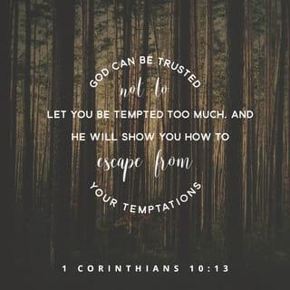 1 corinthians 10 13 no temptation has overtaken you except what is