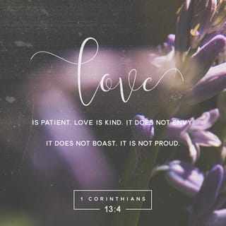 1 Corinthians 134 8 Love Is Patient Love Is Kind It Does Not Envy