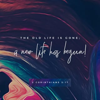 ... 2 Corinthians 5:17 ESV English Standard Version ...