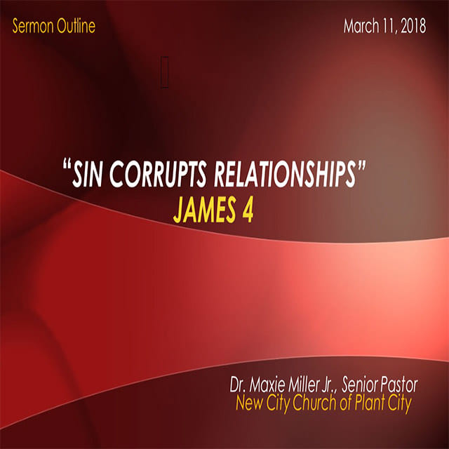 Sin Corrupts Relationships