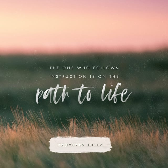 Proverbs 10:17 AMPC; He who heeds instruction and correction is [not only himself] in the way of life [but also] is a way of life for others. And he who neglects or refuses reproof [not only himself] goes astray [but also] causes to err and is a path toward ruin for others.
